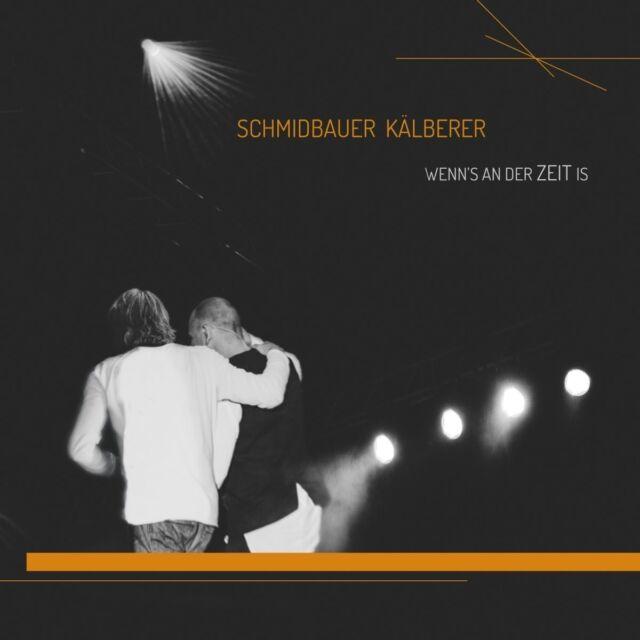 SCHMIDBAUER & KÄLBERER - WENN'S AN DER ZEIT IS  3 CD NEU
