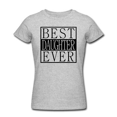 Funny Best Daughter Ever T Shirts Mothers Day Christmas Gift Holiday party