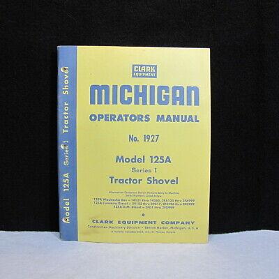 Michigan Parts Manual Clark Equipment 1927 Model 125a Series I Tractor Shovel