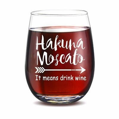 Hakuna Moscato It Means Drink Wine Funny Stemless Wine Glass 15oz for Women