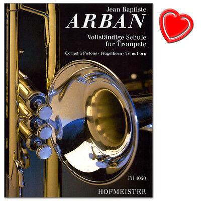 Vollständige Schule für Trompete - Jean-Baptiste Arban - FH1050 - 9790203410508