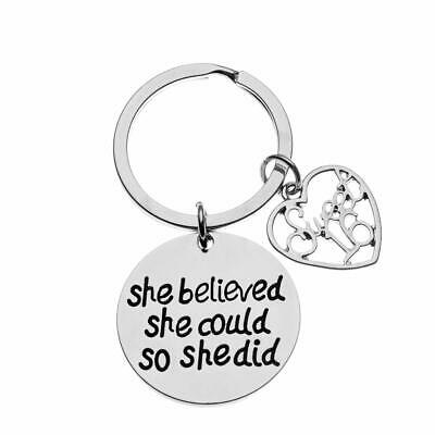Sweet 16 Inspirational She Believed She Could So She Did Charm Keychain Key