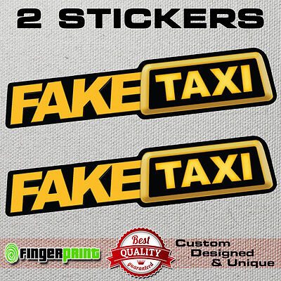 Fake Taxi Faketaxi Sticker Decal Bumper Window Funny Oem Dub Jdm Fun Vag Graphic