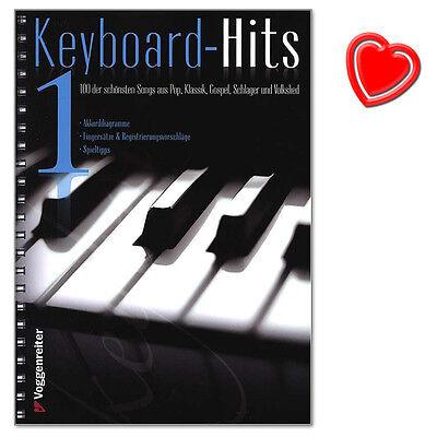 Keyboard Hits 1 - 100 der schönsten Songs - Voggenreiter - 9783802407772