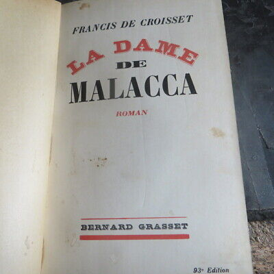 LA DAME DE MALACCA , ROMAN