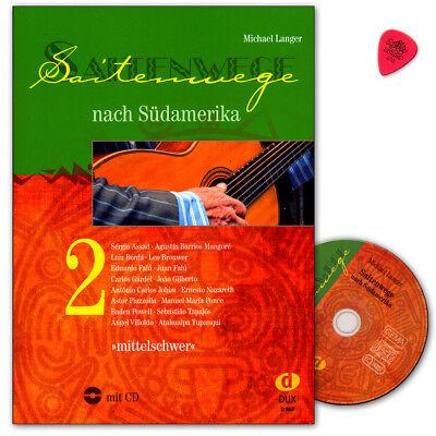 Saitenwege nach Südamerika Band 2 mit CD - Edition Dux - DUX867 - 9783868493221