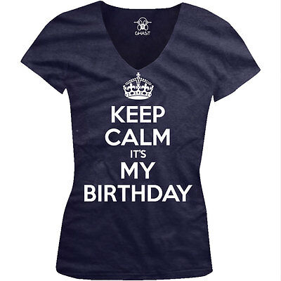Keep Calm It's My Birthday War Poster Happy Joke Crown Is Juniors V-Neck T-Shirt