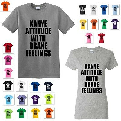 New Kanye Attitude With Drake Feelings Kanye West T Shirt Tee Mens Womens