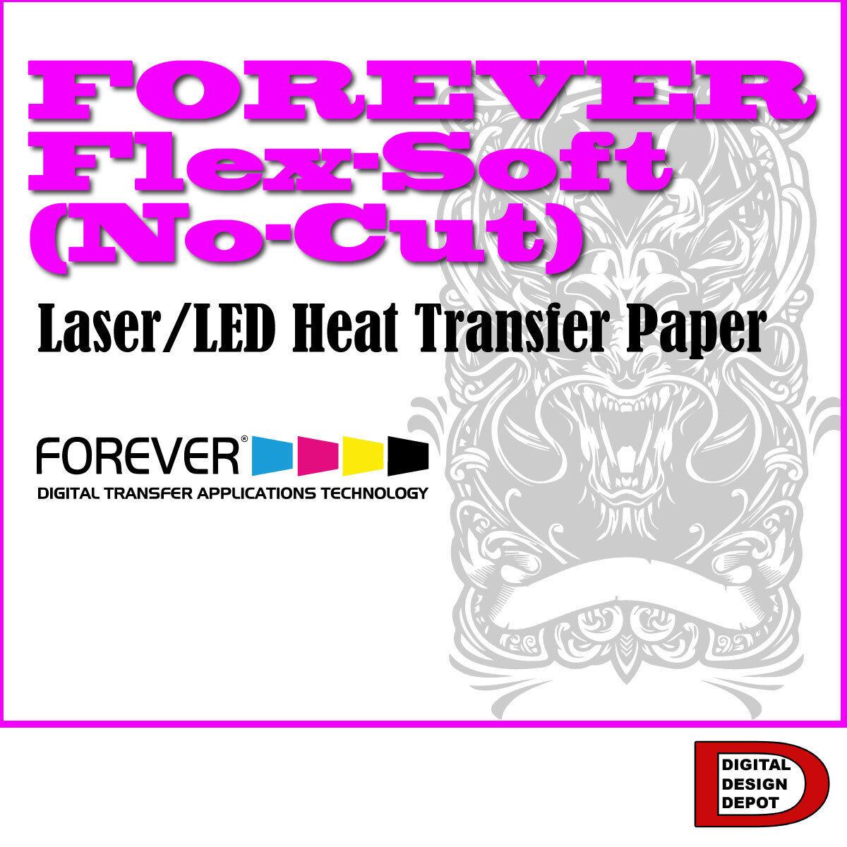 NEW Heat Transfer Paper FOREVER Flex-Soft No-Cut A&B Laser P