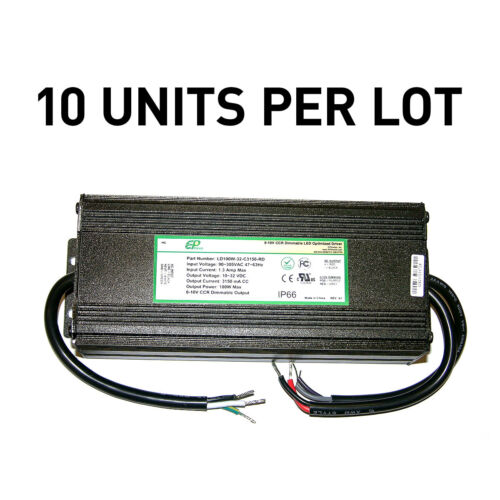 [LOT OF 10] NEW EPtronics 100W LED Drivers Constant Current 3150mA 0-10V Dimming