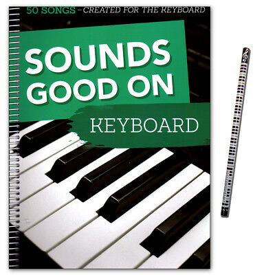 Sounds Good On Keyboard: 50 Songs Created For The Keyboard BOE7893 9783865439888