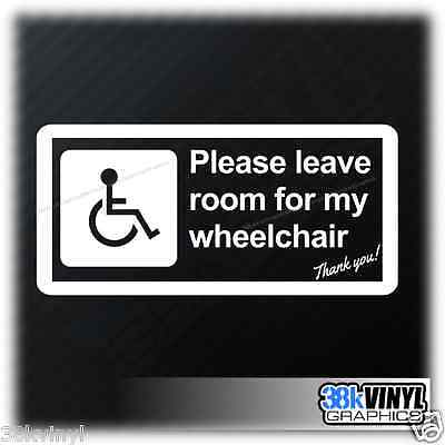 Disabled Mobility Please Leave Room Wheelchair Car Window Bumper Sticker Decal
