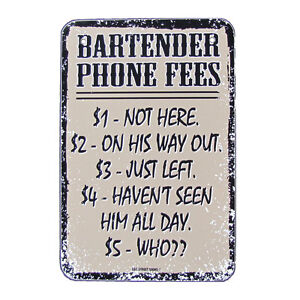 BAR-PHONE-FEES-pub-tavern-BARTENDER-TIN-SIGN-vintage-re