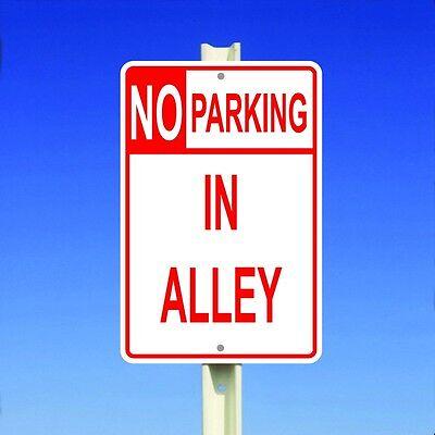 No Parking In Alley Aluminum 8 X 12 Metal Sign