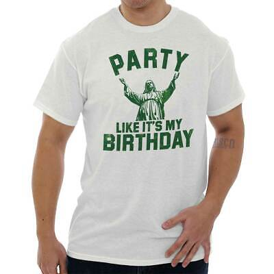 Party Like Its My Birthday Jesus Christ Funny Christmas Xmas T Shirt Tee