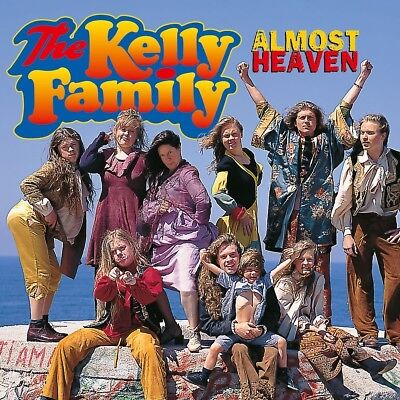 The Kelly Family   Almost Heaven   Cd New