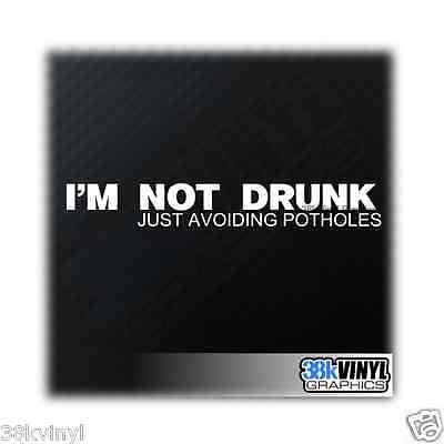 Im Not Drunk Avoiding Potholes Funny Car/Window/Bumper Drift JDM Dub Sticker