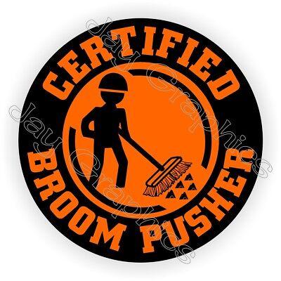 Funny Broom Pusher Hard Hat Sticker Decal Label Helmet Laborer Sweeper Foreman