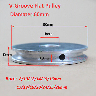 60mm Diameter-bore 8101214151617181920242526mm V-groove Flat Pulley