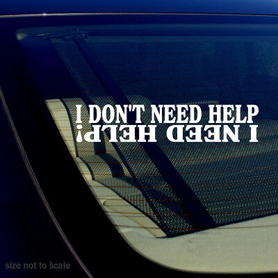 """Need Help / Don't Need Help Off Road Dune Buggy Truck Sticker Decal 7.5"""" Long"""