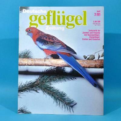 Deutsche Geflügel-Zeitung 7/1991 Schmetterlingsfinken Tümmlertauben Zwerghühner