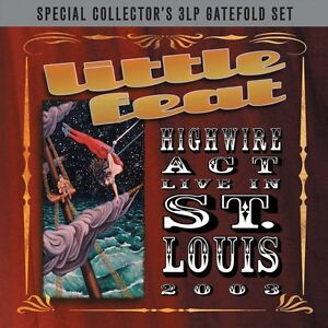 Little-Feat-Highwire-Act-Live-in-St-Louis-2003-3LP-Gatefold-Vinyl-NEW-SEALED