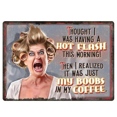 6308 River's Edge Hot Flashes/Coffee Tin Sign