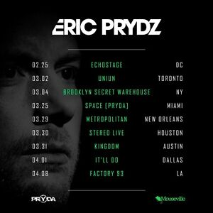 2 x Eric Prydz tickets for Union March 3rd