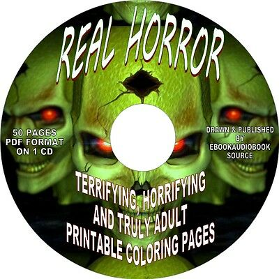 REAL HORROR-50 TRULY TERRIFYING TRULY ADULT PRINTABLE COLORING - Halloween Printable Coloring Books