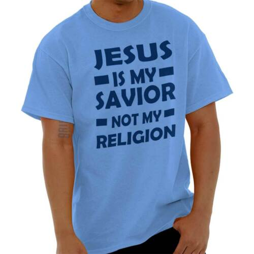 Jesus My Savior Not My Religion Christian God Pray T-Shirt T