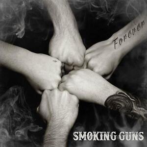 Forever von Smoking Guns (2015)