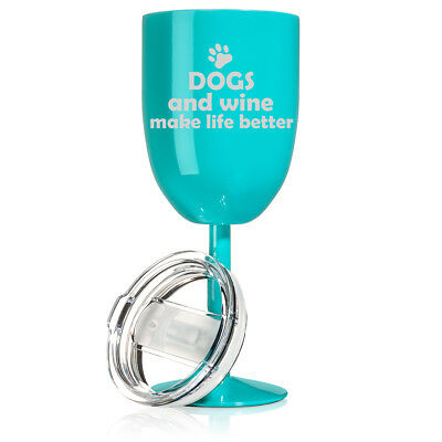 Wine Tumbler Glass Double Wall Vacuum Insulated Dogs and Wine Make Life