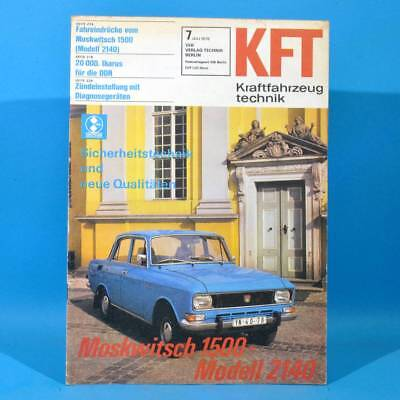 DDR KfT Kraftfahrzeugtechnik 7 1976 MZ Moskwitsch 1500 Ikarus Volvo Peugeot 30