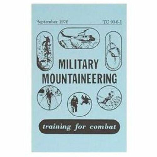 MILITARY MOUNTAINEERING BOOK TRAINING HANDBOOK U.S. Army Combat Training Guide