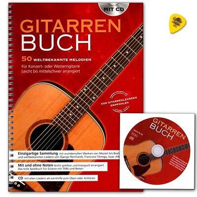 Gitarrenbuch - 50 weltbekannte Melodien für Konzert- oder Westerngitarre mit CD