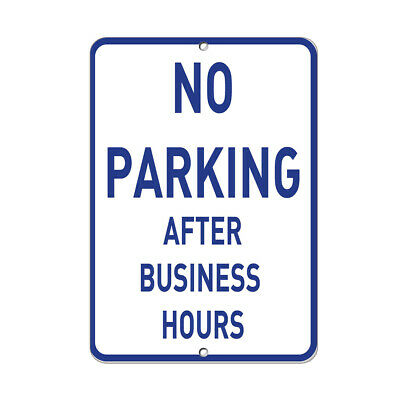 Vertical Metal Sign Multiple Sizes No Parking After Business Hours