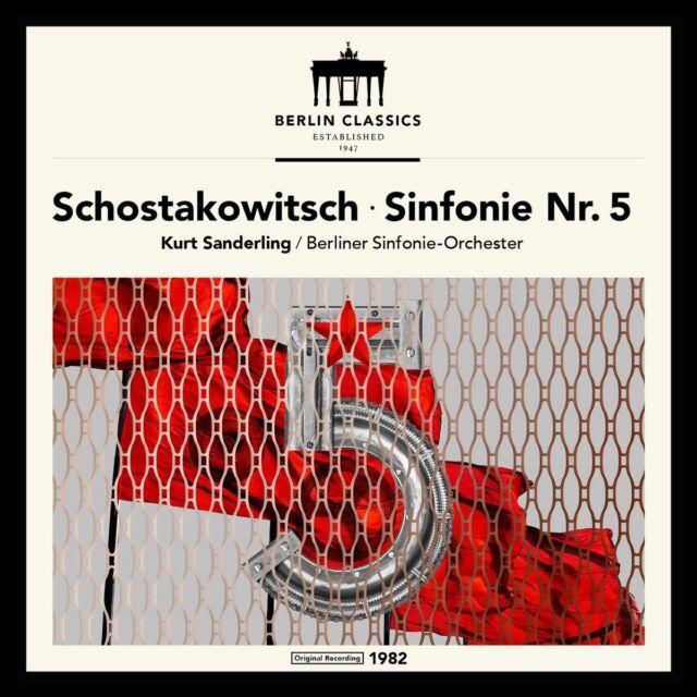 KURT SANDERLING/BERLINER SINFONIE-ORCHESTER -SCHOSTAKOWITSCH: SINFONIE 5 CD NEU
