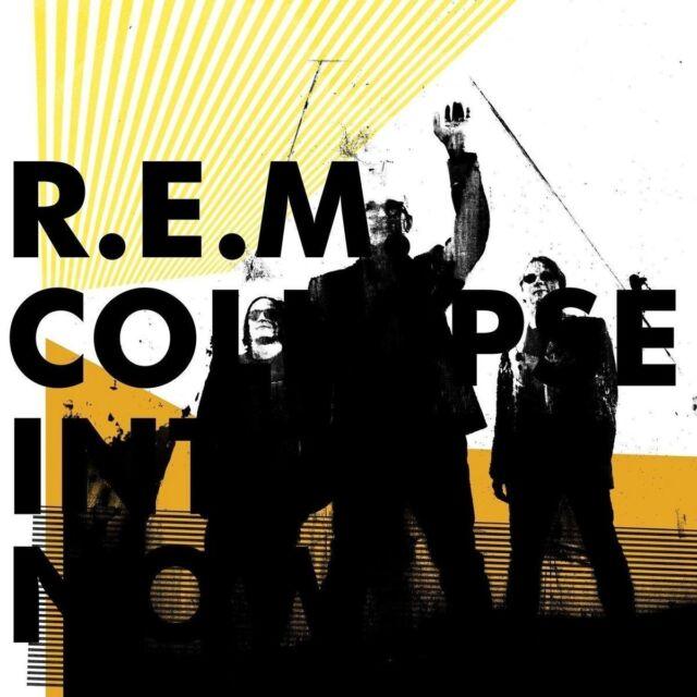 R.E.M. - COLLAPSE INTO NOW   CD NEU