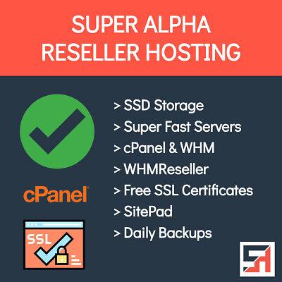 Super Alpha Reseller Hosting - Unlimited Everything Fast Free Ssls More