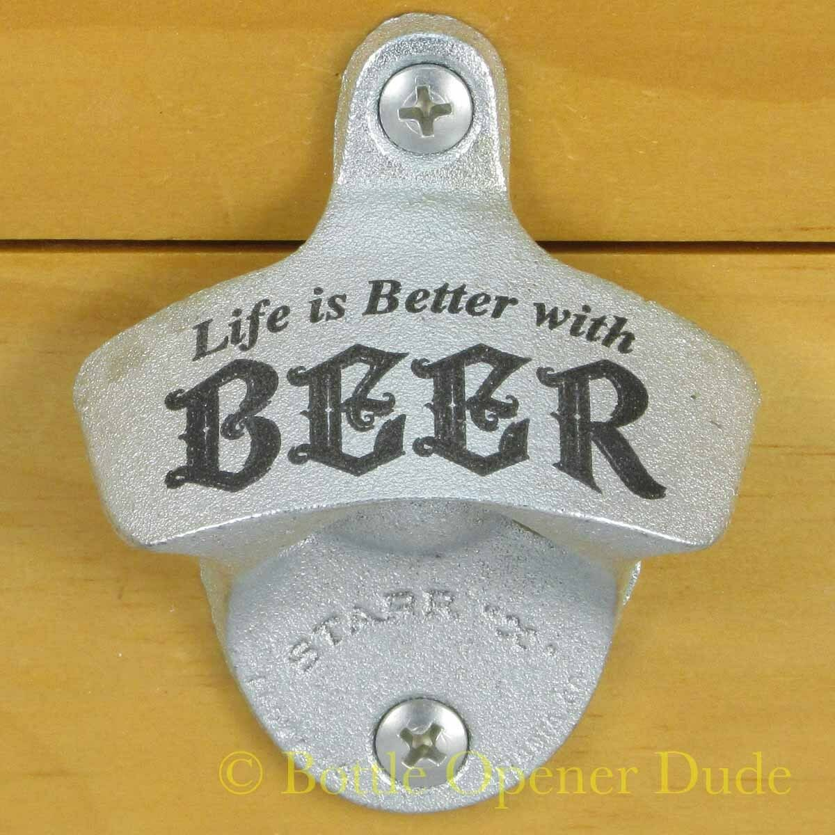 LIFE IS BETTER WITH BEER Starr X Wall Mount Stationary Metal