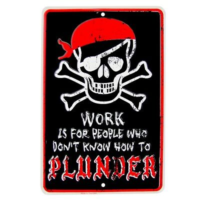 Pirate Wall Decor (Work or Plunder Funny Metal Pirate Sign Jolly Roger Man Cave Bar Pub Wall)