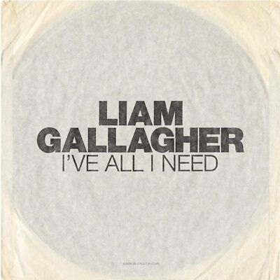 "Liam Gallagher: I've All I Need White Label Etched 7"" Vinyl Record"