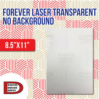 Forever Laser Transparent No Background 8.5x11 Free Shipping 25 Sh