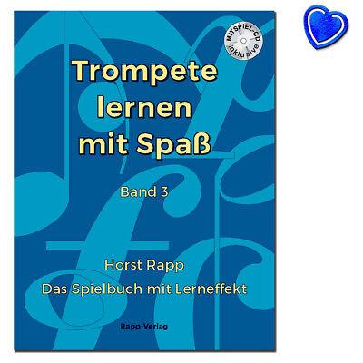 Trompete lernen mit Spass 3 - im Violinschlüssel - Das Spielbuch mit Lerneffekt
