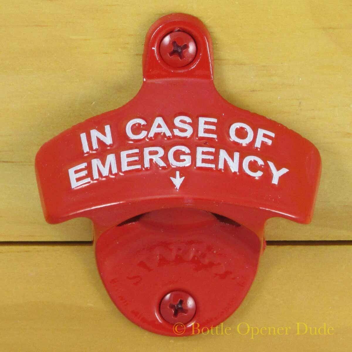Red IN CASE OF EMERGENCY Starr X Wall Mount Bottle Opener Ne