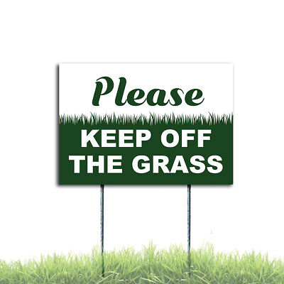 Please Keep Off The Grass Sign Coroplast Plastic Outdoor Window H Stake