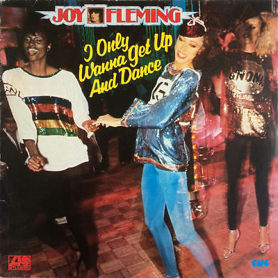 JOY FLEMING I Only Wanna Get Up And Dance THE FINAL THING German DISCO Vinyl LP