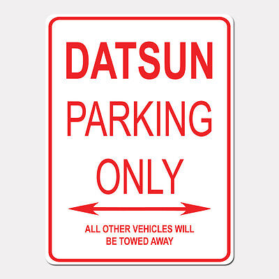Datsun 2000 Fairlady Roadster Reserved Parking Only 12x18 Aluminum Sign
