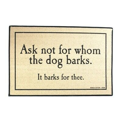 Funny Ask Not Whom Dog Barks Welcome Mat Indoor Outdoor Door Floor Rug Doormat Funny Indoor Outdoor Door Mat