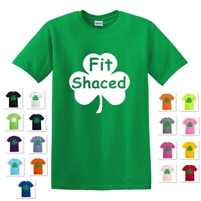 - FIT SHACED IRISH DRINKING DRUNK BEER ST. PATRICK'S DAY FUNNY PUB TEE T-SHIRT